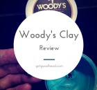 Woody's Clay Review