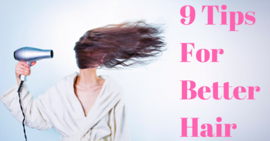 9 Tips To Get Better Hair