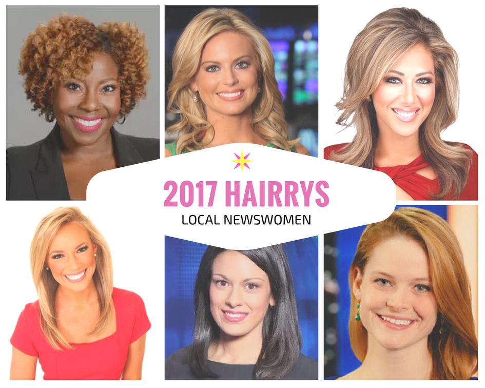 2017 HAIRRYs Local Newswomen