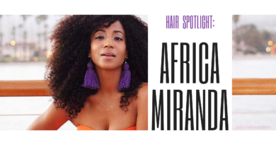 Hair Spotlight Africa Miranda