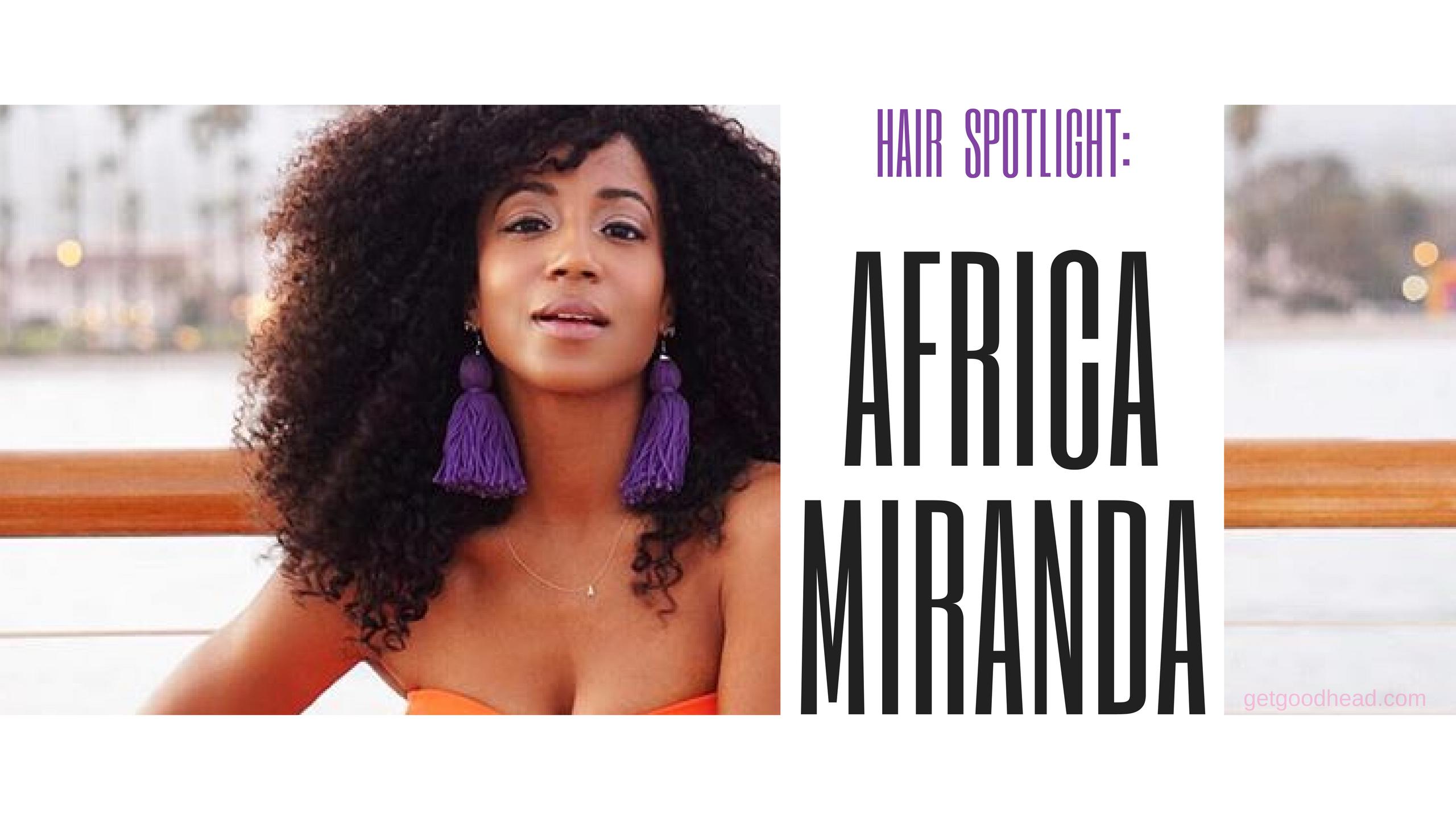 Hair Spotlight Africa Miranda