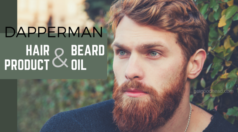dapperman hair product review