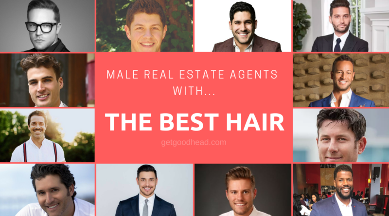The HAIRRYs Male Real Estate Agents with Best Hair