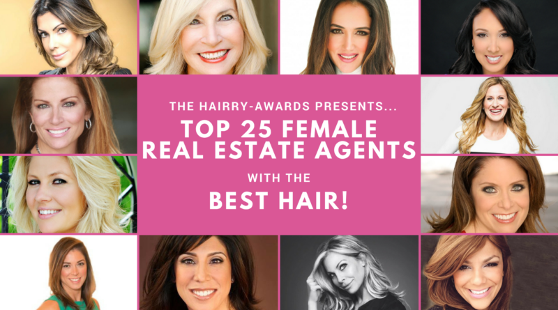 Top 25 Female Real Estate Agents With The Best Hair